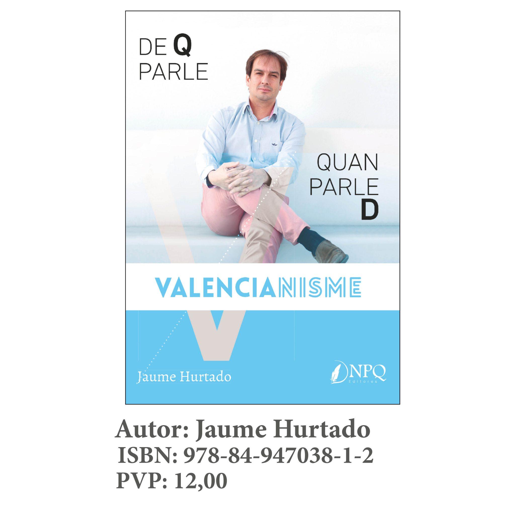 DE Q PARLE QUAN PARLE DE VALENCIANISME