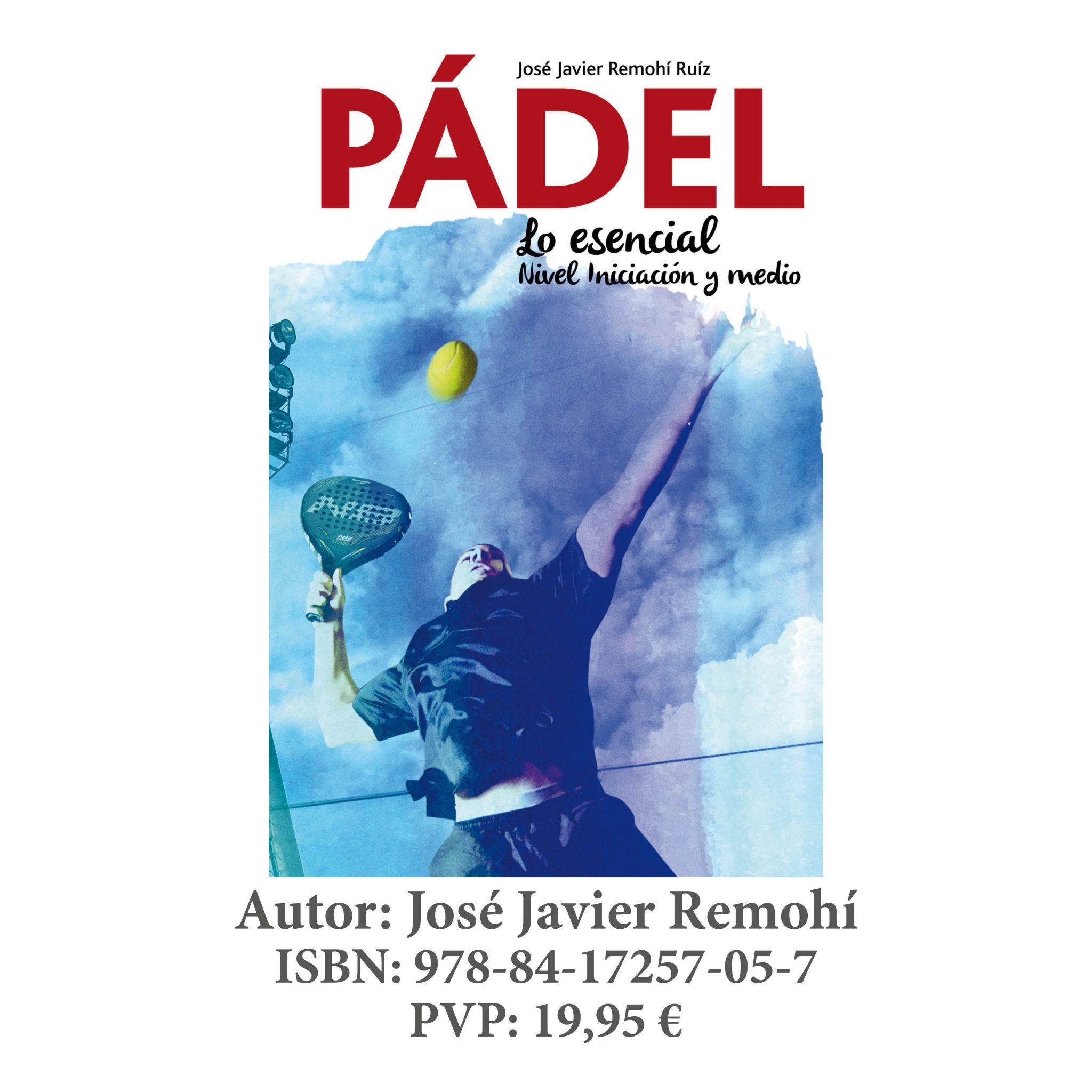 PADEL, LO ESENCIAL