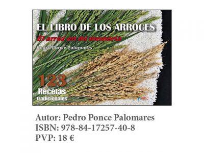 EL LIBRO DE LOS ARROCES. El arroz en mi memoria. 123 Recetas tradicionales.